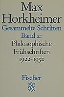 Gesammelte Schriften II: Philosophische Fruehschriften 1922 - 1932