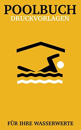 POOLBUCH : Druckvorlagen für ihre Wasserwerte / Notizbuch