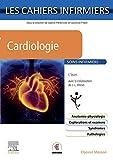 Cardiologie: Cahiers Infirmiers