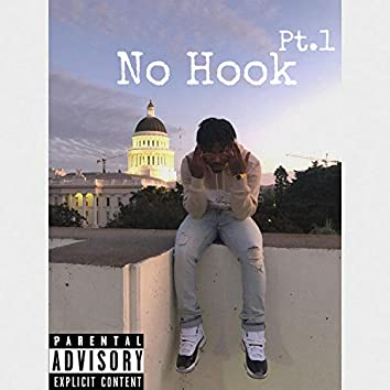 No Hook Pt. 1