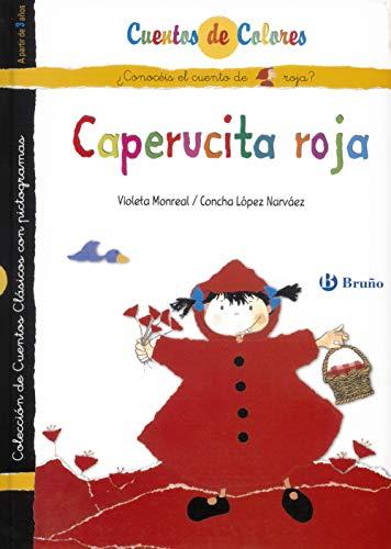 Caperucita roja / La abuelita de Caperucita roja (Castellano - A PARTIR DE 3 AÑOS - CUENTOS - Cuentos de colores)