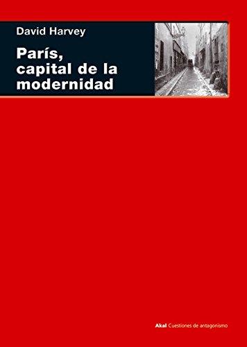París, capital de la modernidad: 53 (Cuestiones de antagonismo)