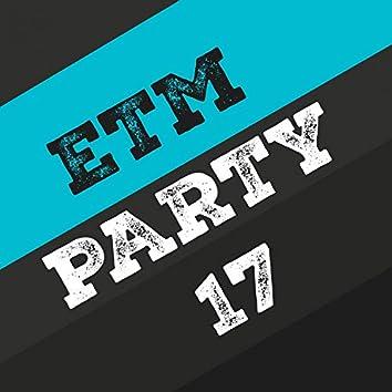 Etm Party, Vol. 17