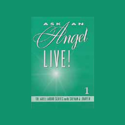 Ask an Angel Live! Volume 1 audiobook cover art