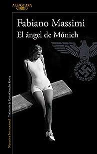 El ángel de Múnich par Fabiano Massimi