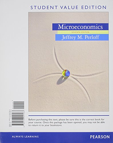 Microeconomics, Student Value Edition Plus NEW MyLab Economics with Pearson eText -- Access Card Package (7th Edition)