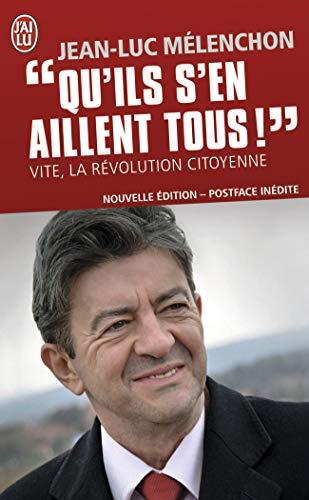 Qu'ils s'en aillent tous !: Vite, la révolution citoyenne (Document (9762)) (French Edition)