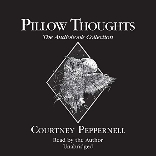 Couverture de Pillow Thoughts: The Audiobook Collection