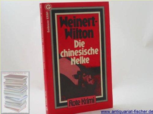Die chinesische Nelke : Kriminalroman.