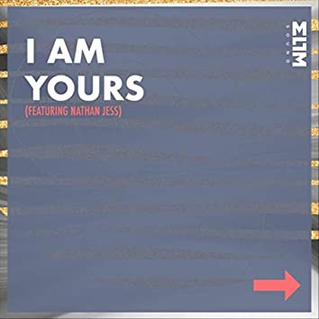 I Am Yours (feat. Nathan Jess)