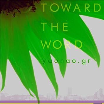 Toward the Word