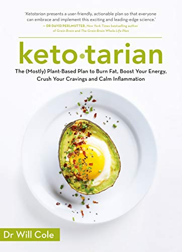 Ketotarian: The (Mostly) Plant-based Plan to Burn Fat, Boost Energy, Crush Cravings and Calm Inflammation (English Edition)