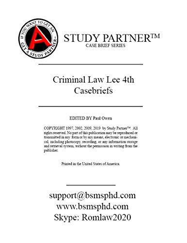 Casebriefs for the casebook Criminal Law, Cases and Materials 4th Edition by Lee ISBN 9781683284062, 1683284062 -  ABN Study Partner