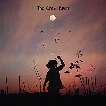 The Crow Moon