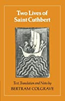 Two Lives of Saint Cuthbert by Unknown(1985-11-29)