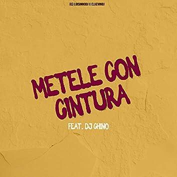 Metele Con Cintura (feat. DJ Chino)