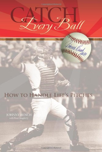 Catch Every Ball: How to Handle Life's Pitches