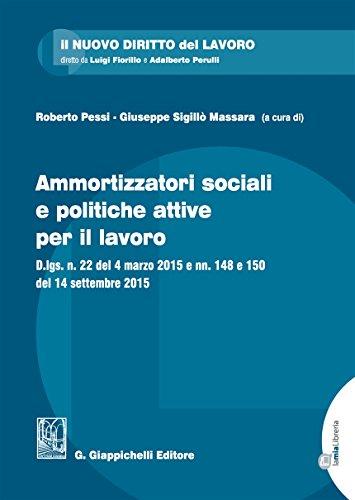 Ammortizzatori sociali e politiche per il lavoro. Con Contenuto digitale per download e accesso on line