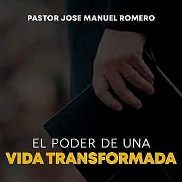 El Poder de una Vida Transformada