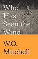 Who Has Seen the Wind: Penguin Modern Classics Edition