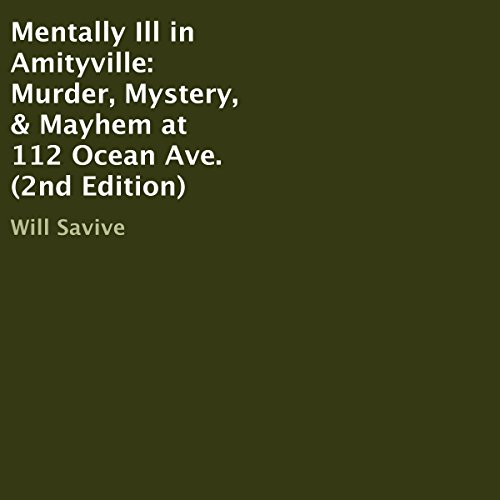 Mentally Ill in Amityville audiobook cover art