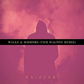 Walls & Mirrors (Tom Walton Remix)
