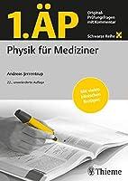 1. AeP Physik fuer Mediziner: Original Pruefungsfragen mit Kommentar