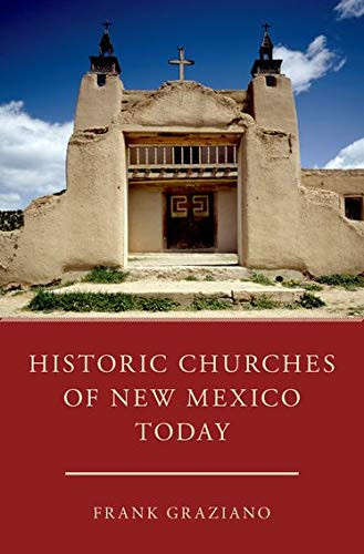 Historic Churches of New Mexico Today
