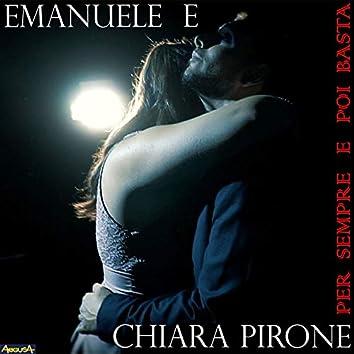 Per sempre e poi basta (feat. Chiara Pirone)