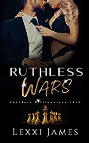 Ruthless Wars (Ruthless Billionaires Club Book 2)