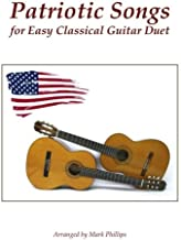 Patriotic Songs for Easy Classical Guitar Duet