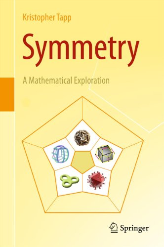 Symmetry: A Mathematical Exploration (English Edition)