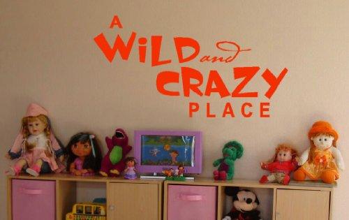 Décoration murale Plus Plus un endroit sauvage et Crazy dicton Sticker mural pour chambre d'enfant ou pour enfant 44 de décoration de chambre L x Fonctionnement – Orange Orange