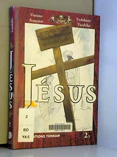 Jesus, tome 2
