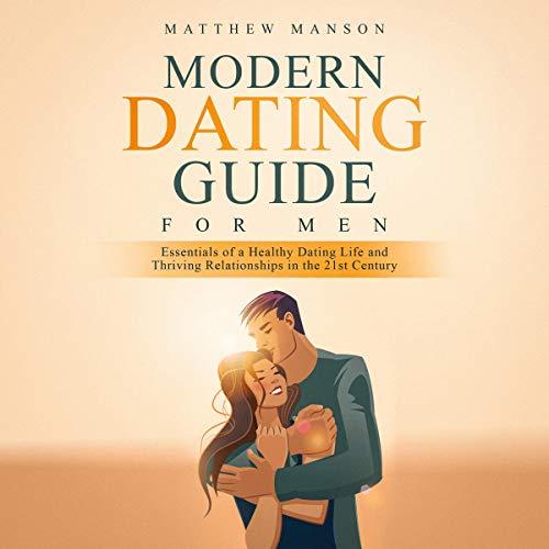 Modern Dating Guide for Men audiobook cover art