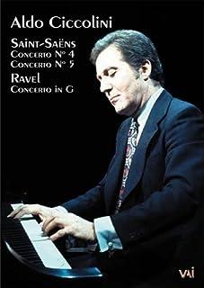 Aldo Ciccolini: Piano Concerti by Saint-Saens & Ravel