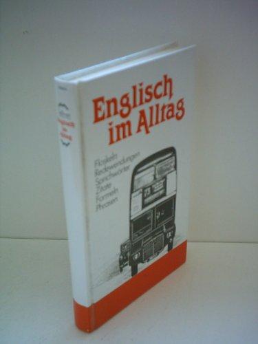 Sellner: Englisch im Alltag - Floskeln, Redewendungen, Sprichwörter, Zitate, Formeln, Phrasen
