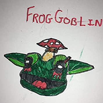 The FrogGoblin EP