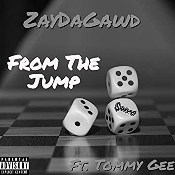 From the Jump (feat. Tommy Gee)