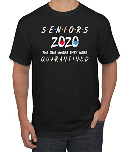 Seniors 2020 The One Where They were Quarantined Social Distancing Graduation Gift | Mens Graphic T-Shirt, Black, Large