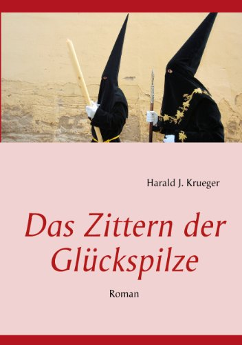 Das Zittern der Glückspilze: Roman (German Edition) eBook: Krueger ...