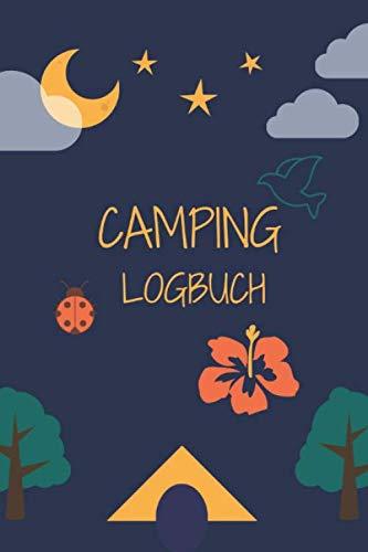 Camping Logbuch: Wohnmobil / Wohnwagen Urlaub Reisetagebuch | Van Caravan Camper Reisemobil Zelt Survival | Tagebuch Notizbuch Buch Journal | (v. 1)