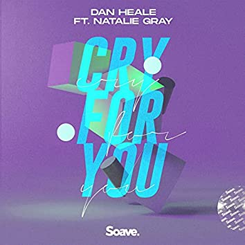 Cry For You (feat. Natalie Gray)