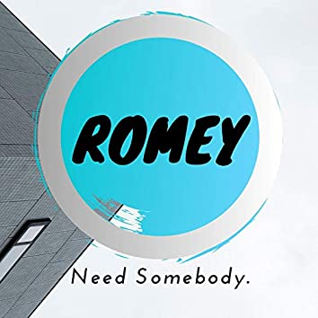Need Somebody.