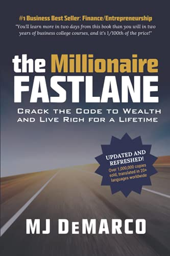 The Millionaire Fastlane: Crack the Code to Wealth and Live Rich