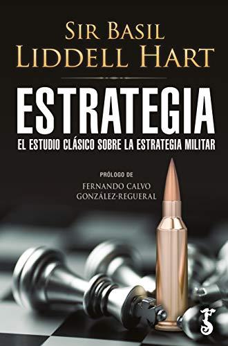 Estrategia; El Estudio clásico Sobre La...
