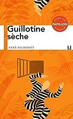 Guillotine sèche de René Belbenoit
