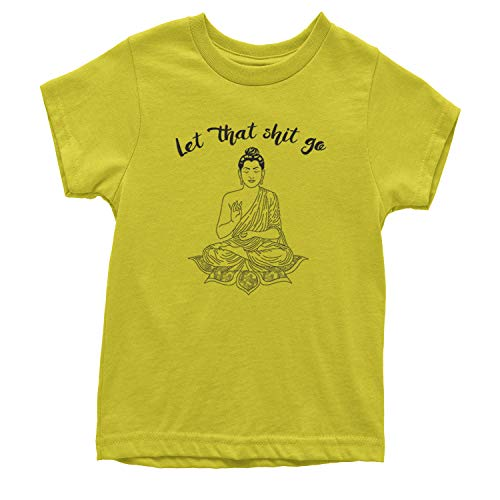 Expression Tees Youth (Black Print) Let That Sh-t Go Buddha T-Shirt Small Yellow