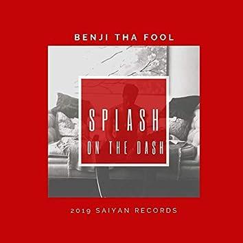 Splash on the Dash