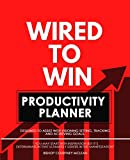 Wired to Win Productivity Planner